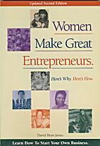 Women Make Great Entrepreneurs! : Here's…