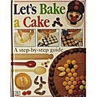 LET'S BAKE A CAKE by Helen Drew