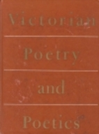 Victorian Poetry and Poetics by Walter E.…
