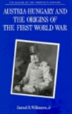 Austria-Hungary and the Origins of the First…