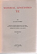 Material Linguistico Ye. by Johannes Wilbert