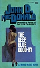 Deep Blue Good-by; a Travis McGee novel by…