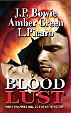 Blood Lust by L. Picaro
