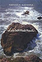Lusomania : portugalin alkeiskirja by Liisa…
