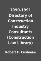 1990-1991 Directory of Construction Industry…