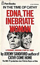 Edna the Inebriate Woman by Jeremy Sandford