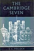 The Cambridge Seven by John Pollock