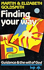 Finding Your Way: Guidance and the Will of…