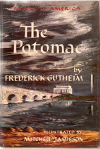 The Potomac by Frederick Gutheim