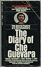 The Diary of Che Guevara: The Secret Papers…