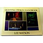 Lighting Design Handbook by Lee H. Watson