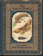 The Insect World Half-Hours with Natural…