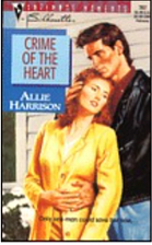 Crime of the Heart by Allie Harrison