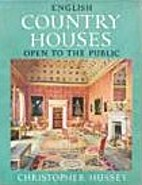 English Country Houses Open to the Public by…