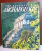 The Adventure of Archaeology by National…