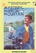 Mystery on Mirror Mountain (White Horse Ser)…