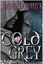 Cold Grey by Jacoba Dorothy