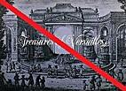 Treasures of Versailles; a loan exhibition…