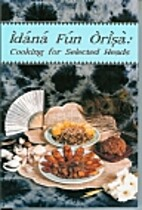 Idana fun orisa: Cooking for selected heads…