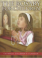 The Rosary for Children by Bart Tesoriero