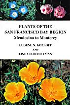 Plants of the San Francisco Bay Region:…