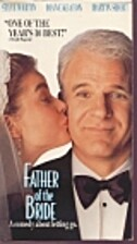 Father of the Bride [1991 film] by Charles…