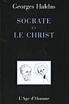 Socrate et le Christ by Georges Haldas