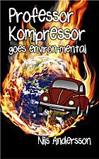 Professor Kompressor goes environ-mental