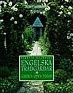 Engelska trädgårdar : garden open…
