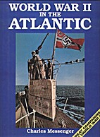 World War II in the Atlantic by Charles…