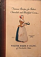 Famous Recipes for Baker's, Chocolate…
