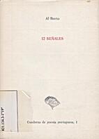12 Señales - 12 Sinais by Al Berto