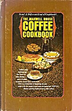 The Maxwell House Coffee Cookbook by Ellen…
