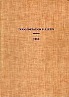 Transportation Bulletin - 1959 by Roger…