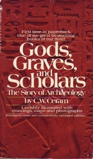 Gods, graves and scholars. The story of…