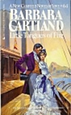 Little Tongues of Fire by Barbara Cartland