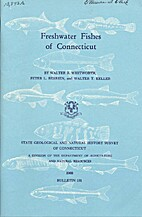 Freshwater fishes of Connecticut by Walter…