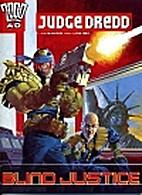 Judge Dredd: Blind Justice (2000 AD) by John…
