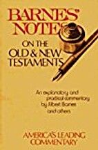 Notes on the New Testament, Explanatory and…