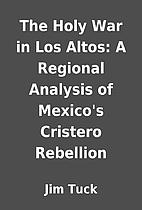 The Holy War in Los Altos: A Regional…