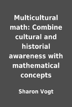 Multicultural math: Combine cultural and…