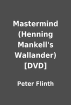 Mastermind (Henning Mankell's Wallander)…