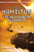 The Neutronium Alchemist (Nights Dawn Book…