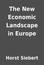 The New Economic Landscape in Europe by…