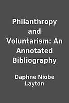Philanthropy and Voluntarism: An Annotated…