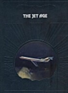 The Jet Age by Robert J. Serling