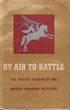 BY AIR TO BATTLE by GREAT BRITAIN: Air…