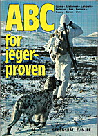 ABC for jegerprøven by [red.] Eigil Reimers