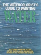 The Watercolorist's Guide to Painting Water…