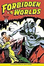 Forbidden Worlds Archives, Volume 1 by…